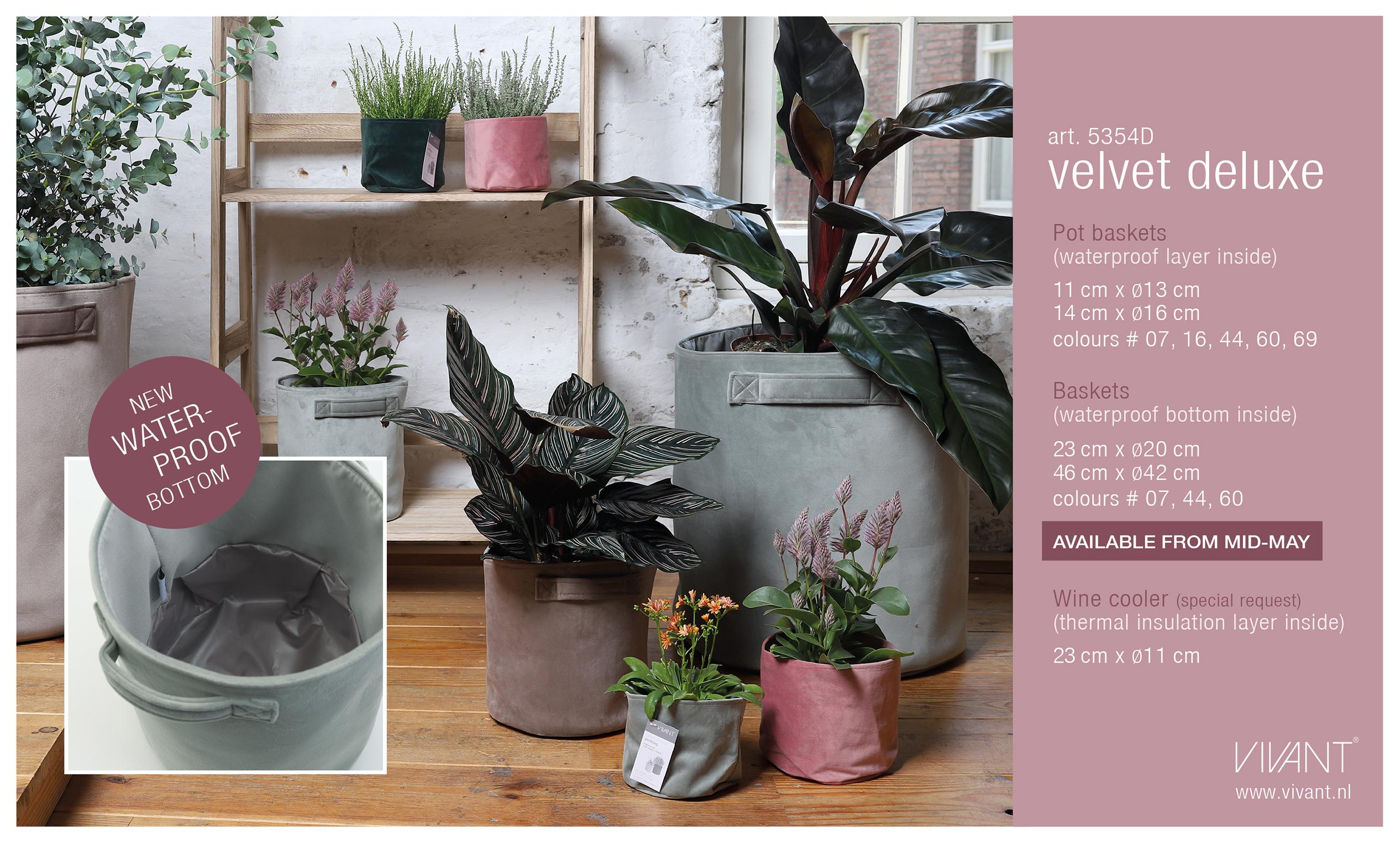 Velvet baskets nu ook met waterproof bodem voor planten (evenals de velvet delexe pot baskets).